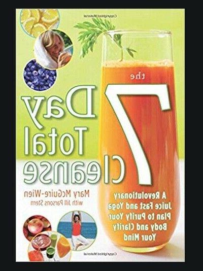 the 7 day total cleanse a revolutionary