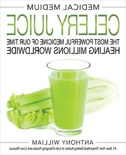 medical medium celery juice the most powerful